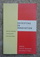 Investing in Innovation Creating a Research & Innovation Policy Branscomb Keller