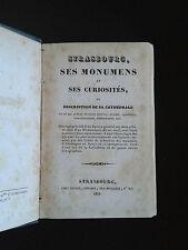 Strasbourg, ses monuments et ses curiosités, ou description de sa cathédrale