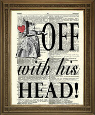ALICE IN WONDERLAND QUEEN of HEARTS: Heads Off Vintage Dictionary Page Art Print