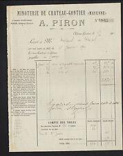 "CHATEAU-GONTIER (53) MOULIN / FARINE ""MINOTERIE A. PIRON"" en 1901"