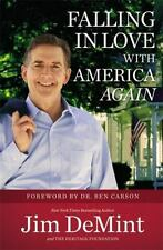 Falling in Love with America Again: By DeMint, Jim