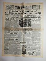 N772 La Une Du Journal Le Matin 31 octobre 1940 maréchal Pétain, führer