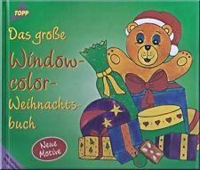 Das große Windowcolor-Weihnachtsbuch. Topp Buchreihe...