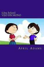 Amber and Jet: Libro Infantil - VEO un MONO : Cuento para Ir a Dormir para...