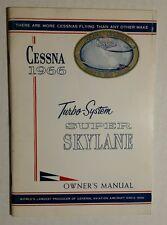 Great 1966 Cessna Turbo-System Super Skylane Owner's Manual 206 D370-13 TP206