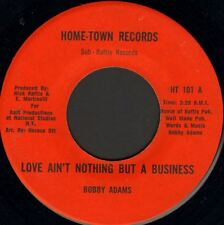 """BOBBY ADAMS love ain't nothing but a bad business 7"""" WS VG/ HT 101 soul usa"""
