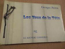 GEORGES PERROS LES YEUX DE LA TETE nouveau commerce 1983 bibliothèque Trutat