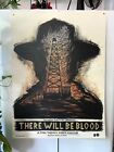 """2015 """"There Will Be Blood"""" Numbered/Signed Dan Grzeca Screenprint Poster 18x24"""""""