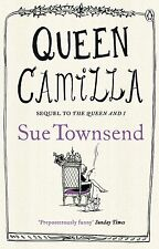 Queen Camilla by Sue Townsend, Book, New (Paperback)