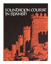 Foundation Course in Spanish by Turk & Espinosa (Hardcover 1970)