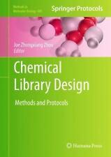 Chemical Library Design (Methods in Molecular Biology)