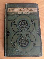 Dr Wortle's School by Anthony Trollope (Ward, Lock)