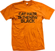 Cat Hair Is The New Black Orange Shed Fur Hot Thing Next Owner Fad Men's T-Shirt