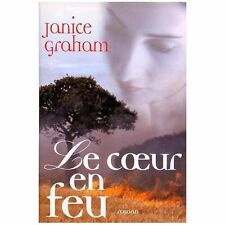 Le coeur en feu.Janice GRAHAM.France Loisirs  G005