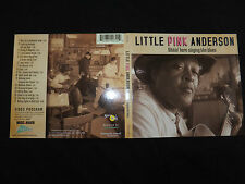 CD LITTLE PINK ANDERSON / SITTIN HERE SINGING THE BLUES /