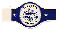 1952 Souvenir Cigar Band from the National Political Convention Chicago