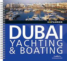 Dubai Boating & Yachting, Explorer Publishing & Distribution, New Book