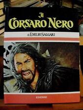 Emilio Salgari IL CORSARO NERO da sceneggiatura film con Kabir Bedi/Edierre 1977