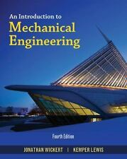 An Introduction to Mechanical Engineering, 4th edition. Wickert and Lewis.
