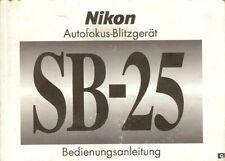 Instruction User's Manual Nikon SB-25 Autofocus-Blitzgerät German