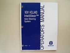 NEW HOLLAND  - INTELLISTEER AUTO STEERING SYSTEM / GPS  - OPERATOR'S MANUAL