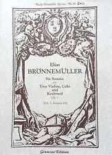 Early Ensemble Series No. 5b - Elias BRÖNNEMÜLLER - Grancino Editions