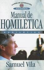 Manual de Homilética by Samuel Vila-Ventura (2013, Paperback)