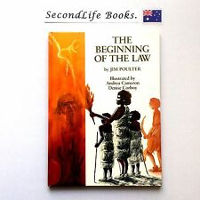 THE BEGINNING OF THE LAW ~ Jim Poulter. 1st Edition. SIGNED.