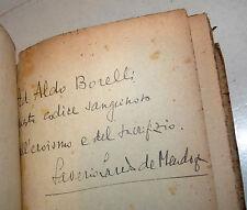 Laredo de Mendoza: Gabriele D'Annunzio Fante del Veliki e Faiti 1932 dedica aut.