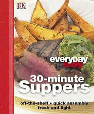 30 Minute Suppers (Everyday Easy) by DK - HB