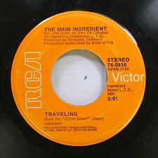 Soul 45 The Main Ingredient - Traveling / You'Ve Got To Take It (If You Want It)