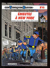 TUNIQUES BLEUES T 45   EMEUTES A NEW YORK     LAMBIL / CAUVIN     EO
