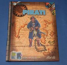 Pirati - Libro interattivo per ragazzi - David Spence - IDEATI 2007