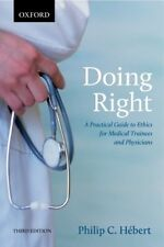Doing Right: A Practical Guide to Ethics 3rd edition - DIGITAL VERSION