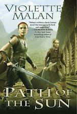 Path of the Sun: A Novel of Dhulyn and Parno - LikeNew - Malan, Violette -