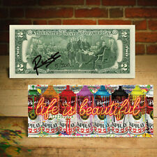 Life is Beautiful - Life Spray Cans Signed by Rency Genuine $2 Bill S/N # of 200