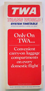 TWA System Timetable Effective March 1 - April 24, 1976