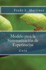 Modelo para la Sistematización de Experiencias : Guía Práctica para...