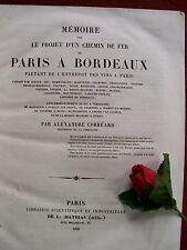 A. CORREARD : PROJET  CHEMINS DE FER  PARIS BORDEAUX ..1838