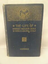 Life of Harriet Beecher Stowe by Son Charles E Stowe 1st Edition Art Noveau 1889
