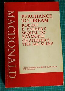 Robert B. Parker;  PERCHANCE TO DREAM; Signed Uncorrected Proof ; 1991