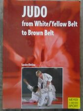 Judo: From White/Yellow Belt to Brown Belt by Deling, Bjorn, Sander, Hedda
