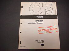 John Deere Operators Manual Om-Ty3843 Iss E7 65E Electric Weed Eat Trimmer M1406