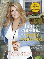 Home Cooking with Trisha Yearwood : Stories and Recipes to Share with Family...
