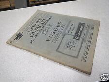 LORRAINE : ANNUAIRE OFFICIEL DES ABONNES AU TELEPHONE 1962 VOSGES*