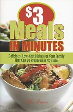 $3 MEALS IN MINUTES QUICK, LOW-COST, DELICIOUS RECIPES BROWN ZUCCHINI CHILI MORE