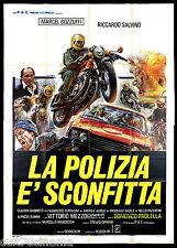 LA POLIZIA E' SCONFITTA MANIFESTO CINEMA MOTO POLIZIESCO 1977 MOVIE POSTER 4F