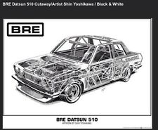 BRE Datsun 510 Cutaway. Artist Shin Yoshikawa/ Car Poster!!!