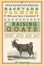 Backyard Farming: Backyard Farming: Raising Goats : For Dairy and Meat by Kim...