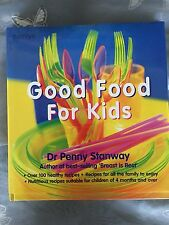 Good Food For Kids Cookbook By Dr Penny Stanway Over 100 Healthy Recipes